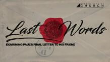 Last Words: Week 3