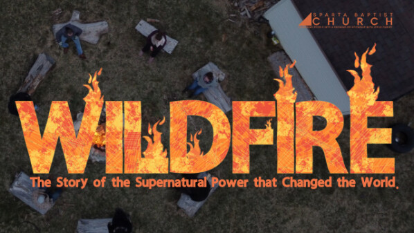 Series: Wildfire: The Story of the Supernatural Power that changed the World